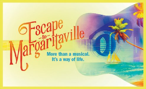Escape to Margaritaville at Saeger Theatre - New Orleans