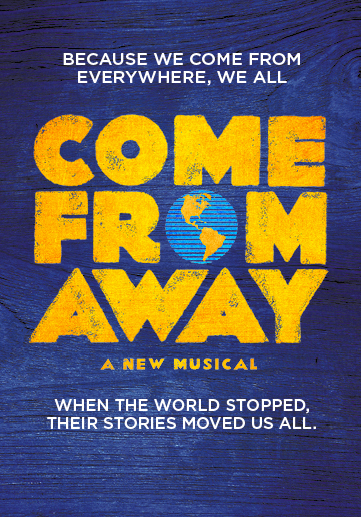 Come From Away at Saeger Theatre - New Orleans