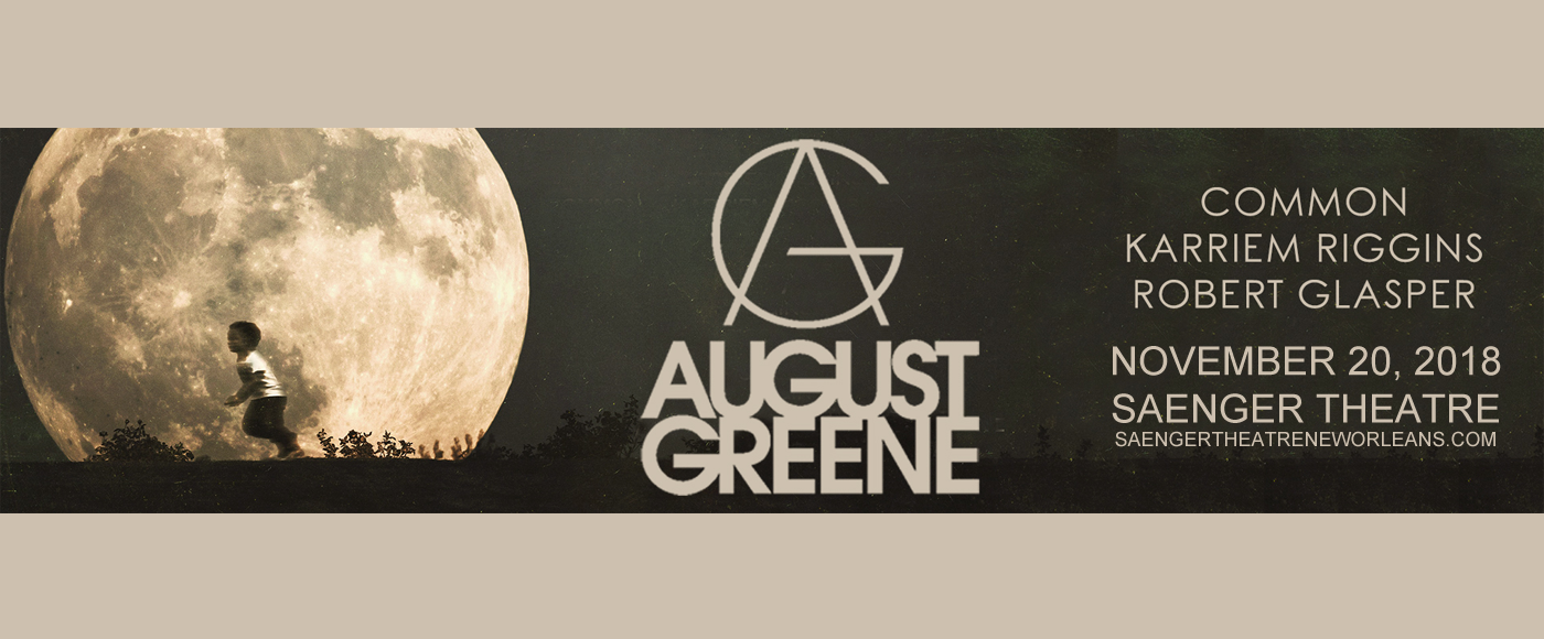 August Greene at Saenger Theatre - New Orleans