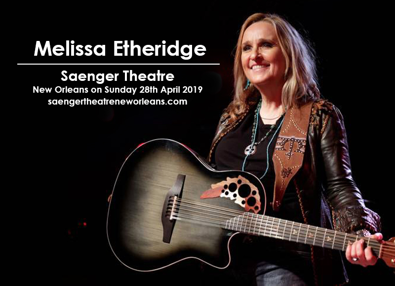 Melissa Etheridge at Saenger Theatre - New Orleans