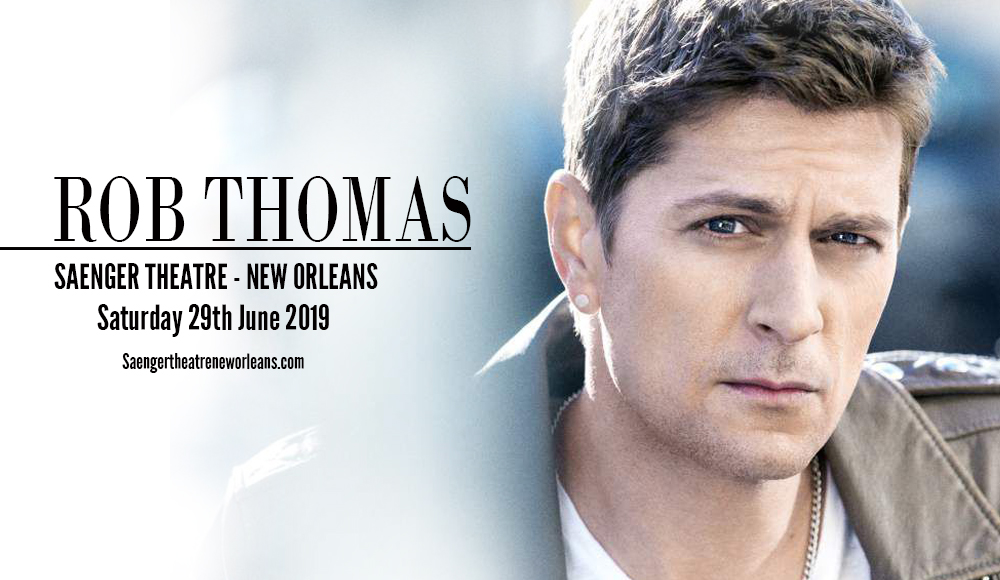Rob Thomas at Saenger Theatre - New Orleans