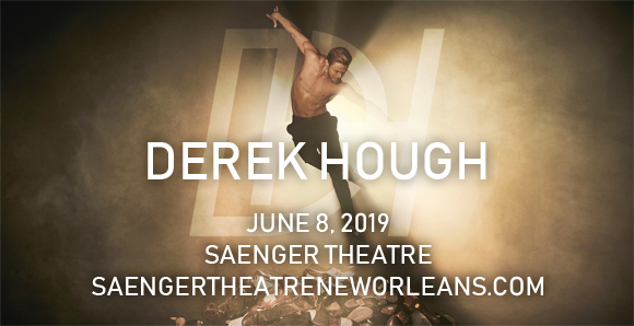 Derek Hough at Saenger Theatre - New Orleans