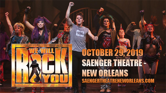 We Will Rock You at Saenger Theatre - New Orleans