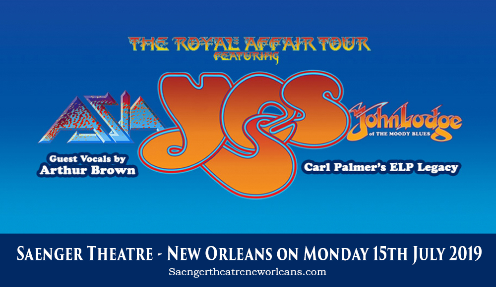 The Royal Affair: Yes, Asia, John Lodge & Carl Palmer's ELP Legacy at Saenger Theatre - New Orleans