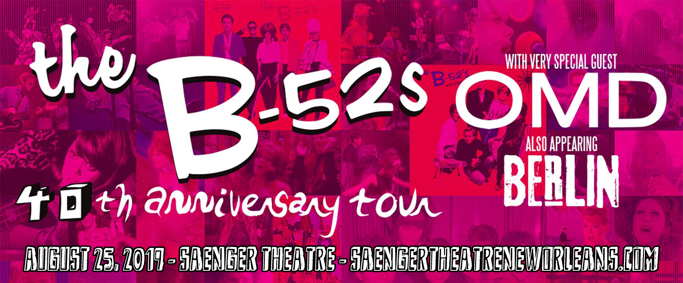The B-52s at Saenger Theatre - New Orleans