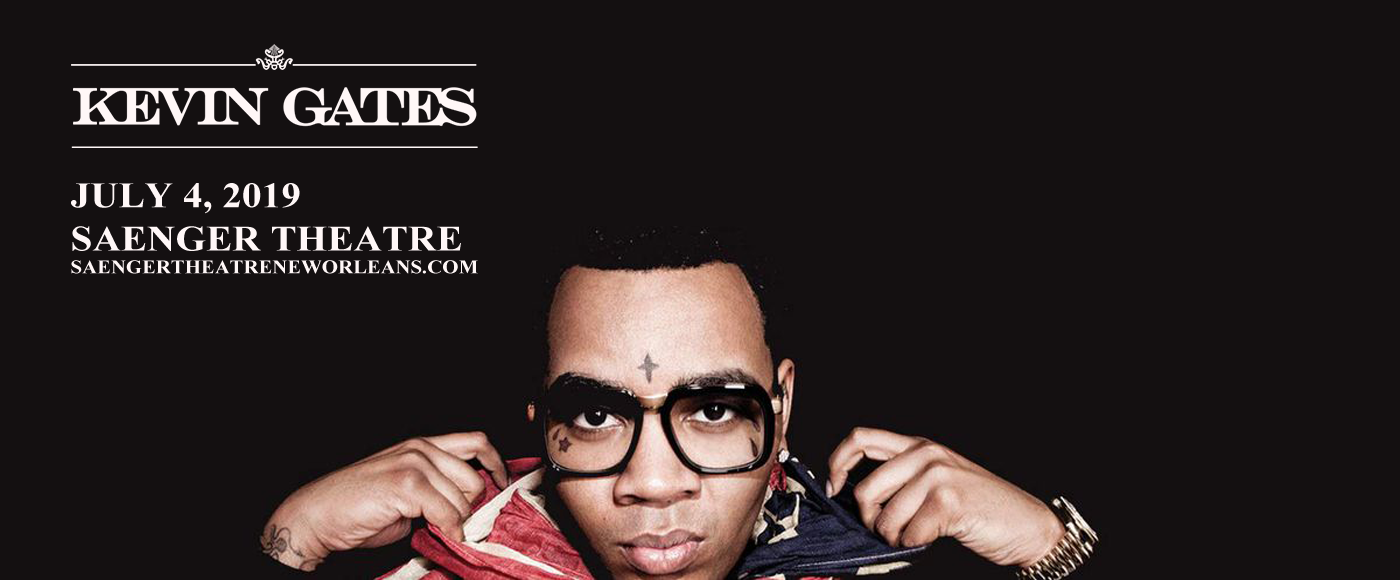 Kevin Gates at Saenger Theatre - New Orleans