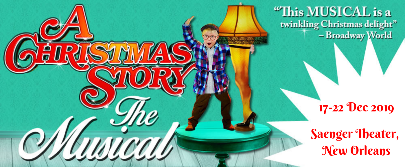 A Christmas Story at Saenger Theatre - New Orleans