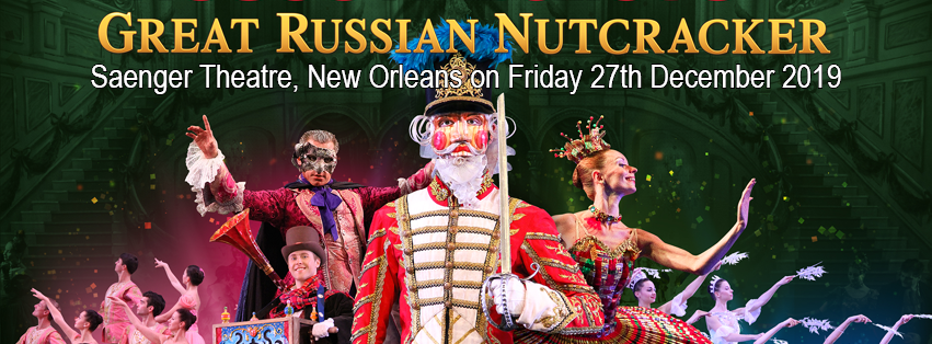 Moscow Ballet's Great Russian Nutcracker at Saenger Theatre - New Orleans