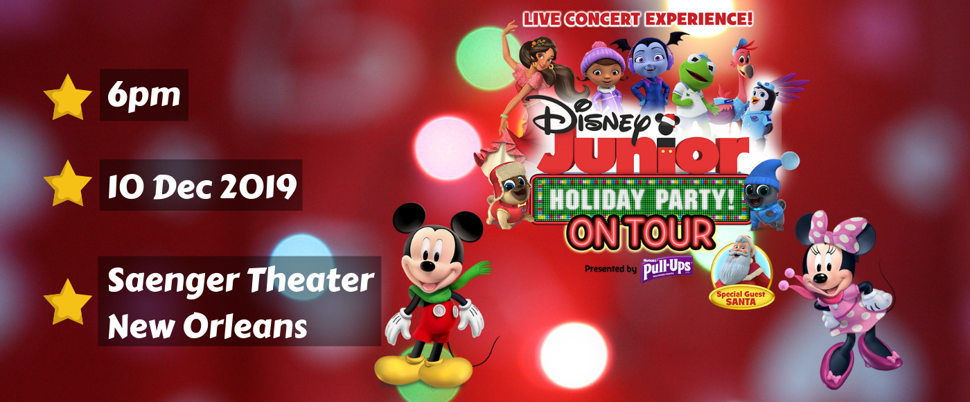 Disney Junior Holiday Party! at Saenger Theatre - New Orleans