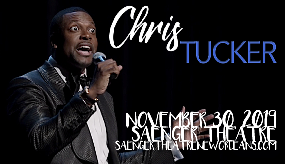 Chris Tucker at Saenger Theatre - New Orleans