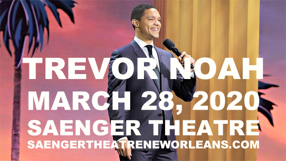 Trevor Noah at Saenger Theatre - New Orleans