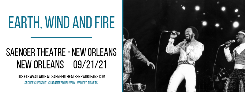 Earth, Wind and Fire at Saenger Theatre - New Orleans