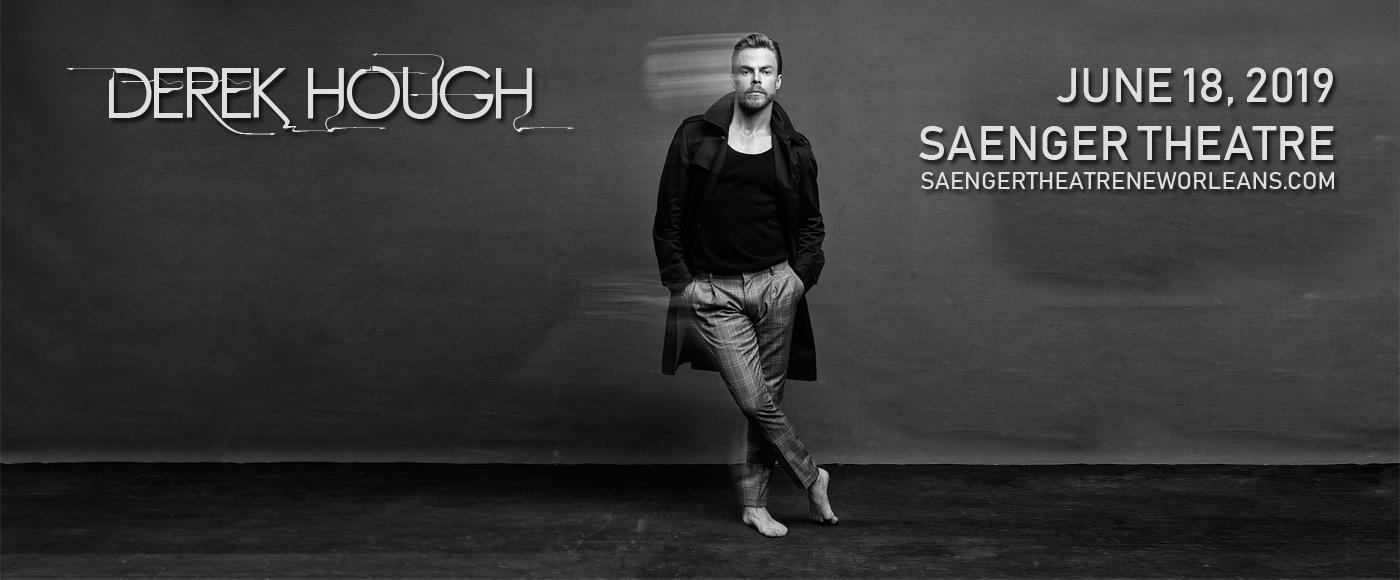 Derek Hough at Saenger Theatre - New Orleans