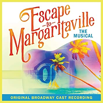 Escape To Margaritaville [CANCELLED] at Saenger Theatre - New Orleans