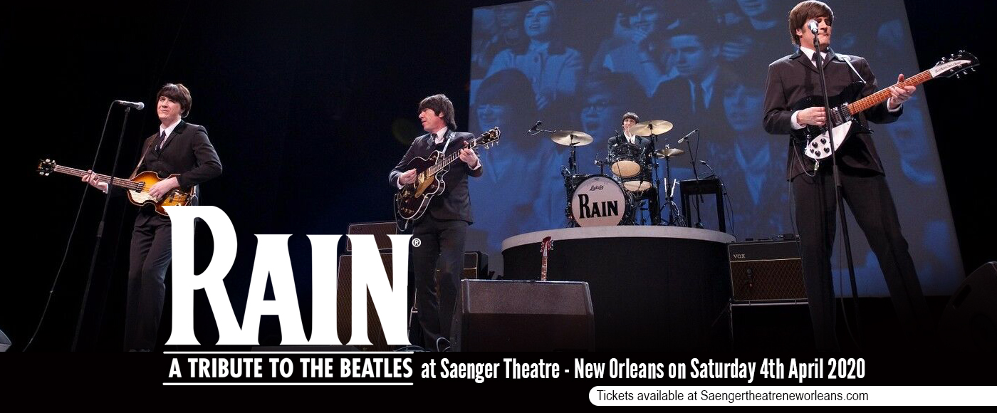 Rain - A Tribute to the Beatles [POSTPONED] at Saenger Theatre - New Orleans