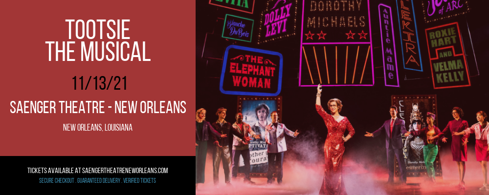 Tootsie - The Musical at Saenger Theatre - New Orleans